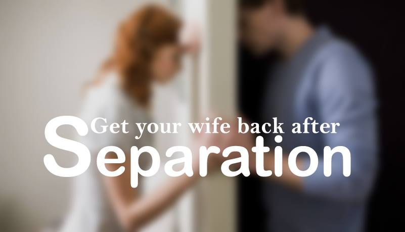how to get your wife back